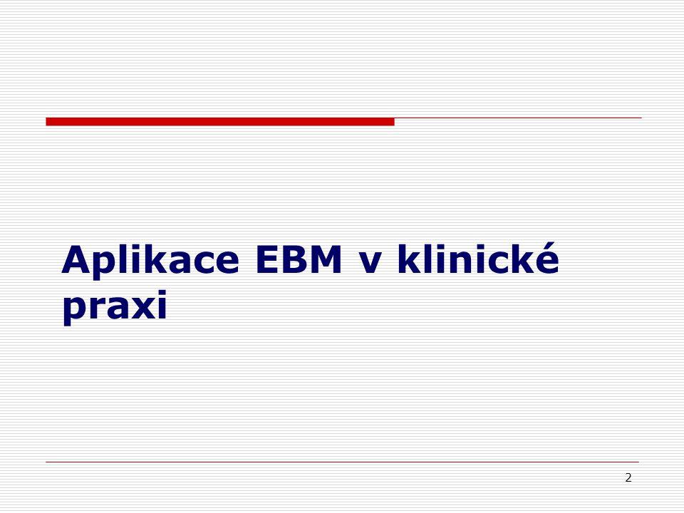 Aplikace EBM v klinické praxi 2
