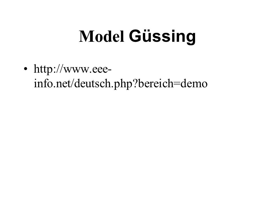 Model Güssing http://www.eee- info.net/deutsch.php?bereich=demo