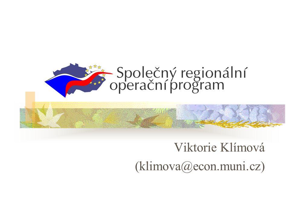 Viktorie Klímová (klimova@econ.muni.cz)