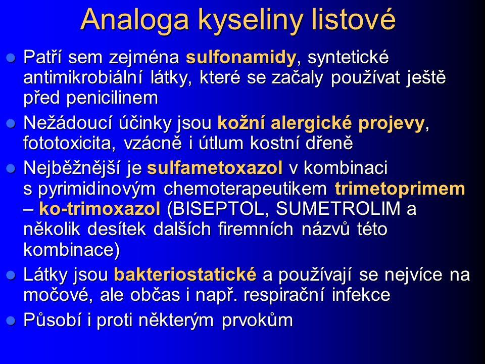 Analoga kyseliny listové Patří sem zejména sulfonamidy, syntetické antimikrobiální látky, které se začaly používat ještě před penicilinem Patří sem ze
