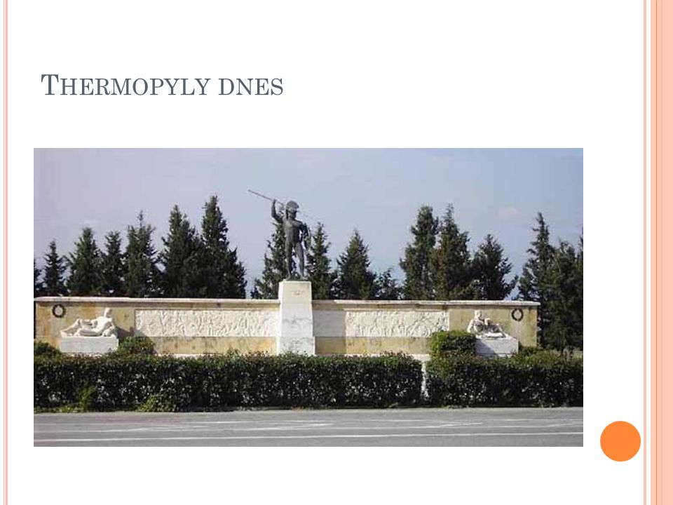 T HERMOPYLY DNES