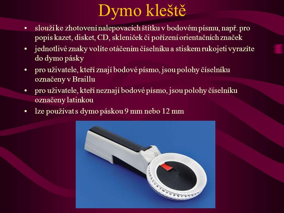 Dymo kleště slouží ke zhotovení nalepovacích štítku v bodovém písmu, např. pro popis kazet, disket, CD, skleniček či pořízení orientačních značek jedn