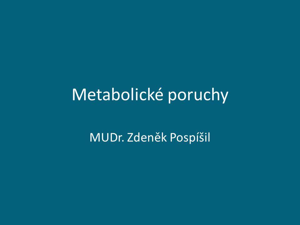 Metabolizmus - poruchy Metabolismus: soubor chemických přeměn 1.zajišťujících přísun energie a nezbytných živin k výstavbě a udržení funkce celého organizmu 2.správný výdej nepotřebných produktů Základní živiny: cukry,tuky,proteiny ATP Nezbytné látky : vitamíny, stopové prvky Koordinace : žlázy s vnitřní sekrecí ( T3,T4, TSH, inzulin, STH, glukagon, pohlavní h., kortizol)