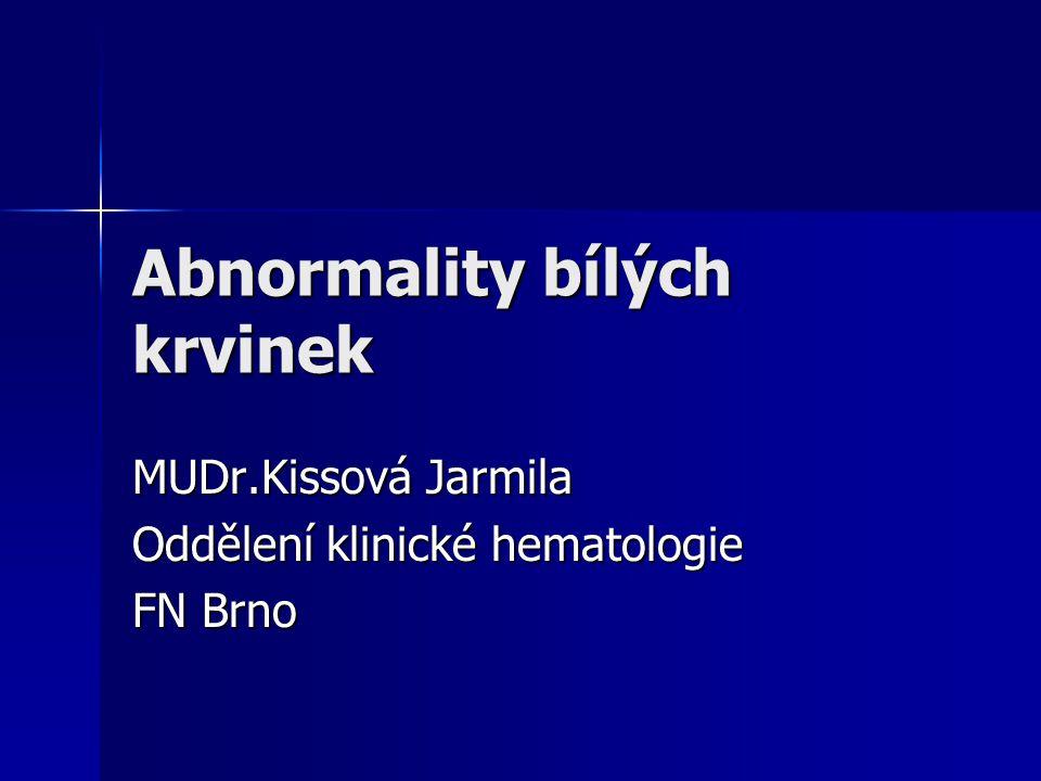 Abnormality bílých krvinek Abnormality bílých krvinek Kvantitativní poruchy leukocytů Kvantitativní poruchy leukocytů - reaktivní změny - reaktivní změny - choroby monocyto-makrofágového - choroby monocyto-makrofágového systému- granulomatózy systému- granulomatózy - střádací choroby - střádací choroby Kvalitativní poruchy leukocytů Kvalitativní poruchy leukocytů - morfologické změny leukocytů- vrozené - morfologické změny leukocytů- vrozené získané získané - funkční změny leukocytů-vrozené, získané - funkční změny leukocytů-vrozené, získané