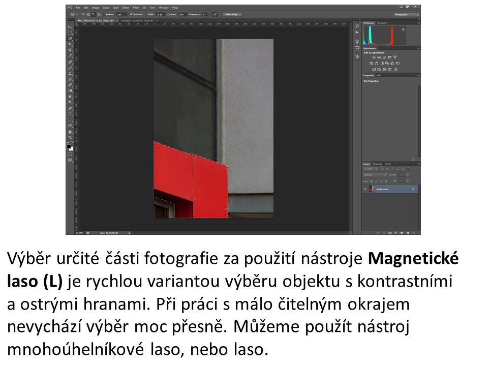 Výběr určité části fotografie za použití nástroje Magnetické laso (L) je rychlou variantou výběru objektu s kontrastními a ostrými hranami.