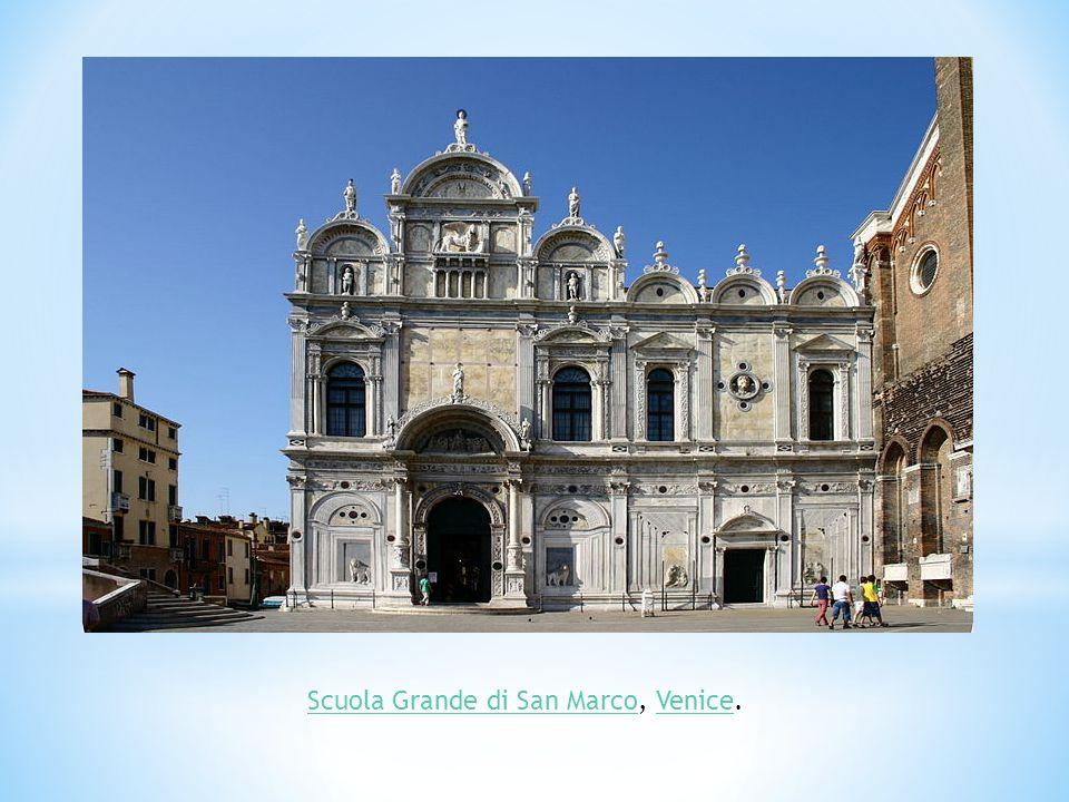 Scuola Grande di San MarcoScuola Grande di San Marco, Venice.Venice