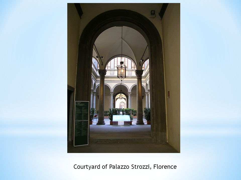 Courtyard of Palazzo Strozzi, Florence