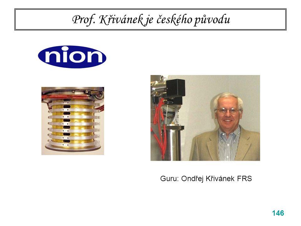 Prof. Křivánek je českého původu 146 Guru: Ondřej Křivánek FRS