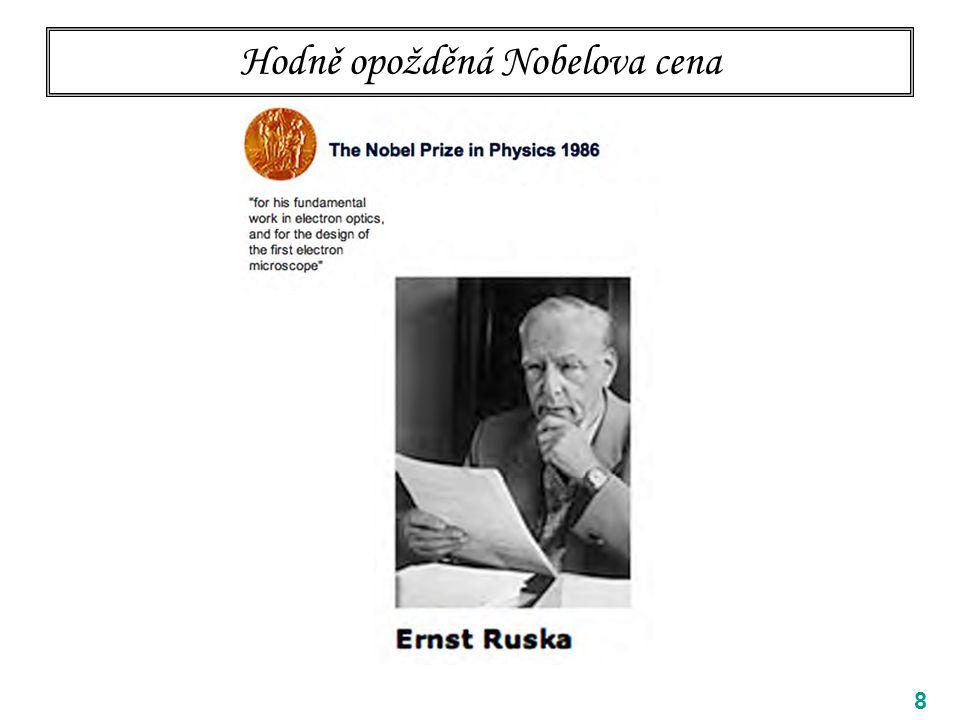 Ernst Ruska a Max Knoll 9 Max Knoll (17 July 1897 – 6 November 1969) Ernst August Friedrich Ruska (25 December 1906 – 27 May 1988)
