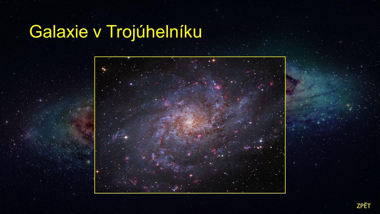 Galaxie v Trojúhelníku ZPĚT