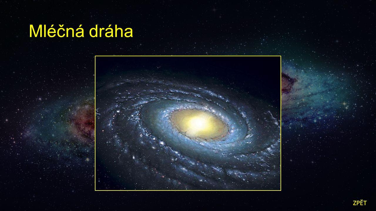 Galaxie v Andromedě ZPĚT
