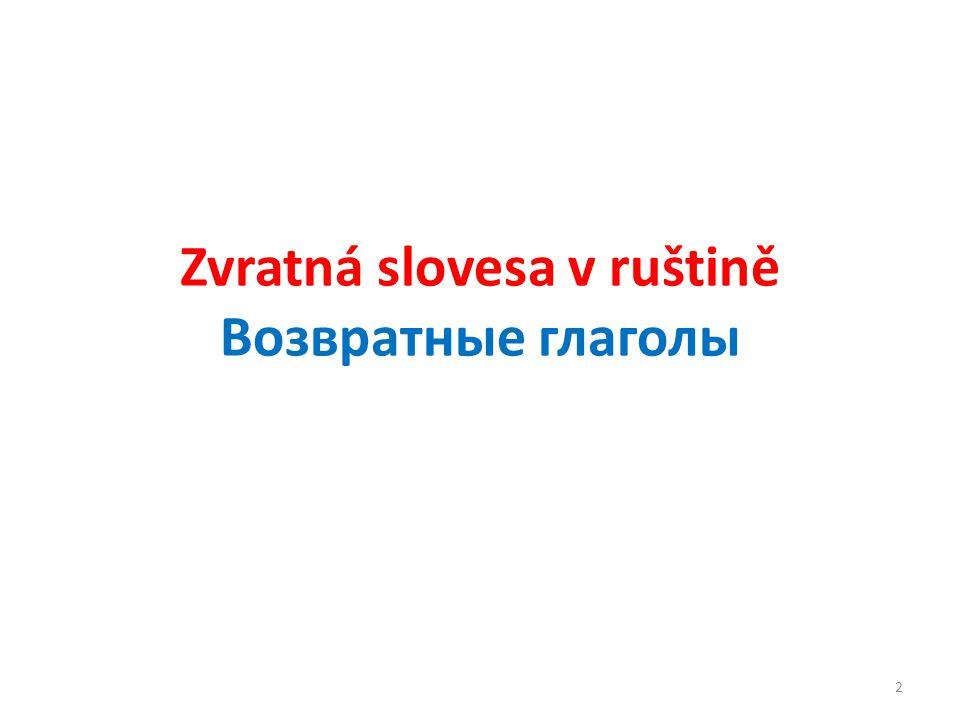 Zvratná slovesa v ruštině Возвратные глаголы 2