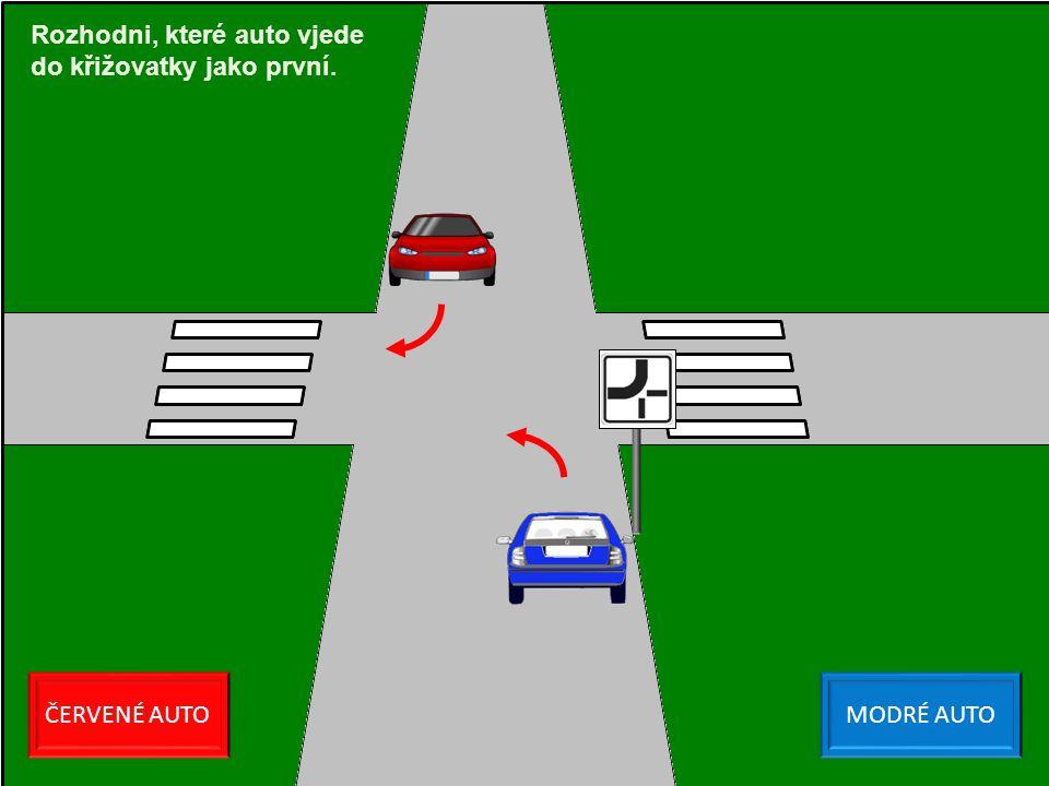ČERVENÉ AUTOMODRÉ AUTO Rozhodni, které auto vjede do křižovatky jako první.