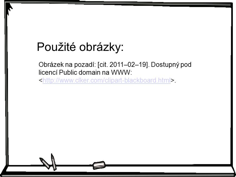 Obrázek na pozadí: [cit. 2011–02–19].