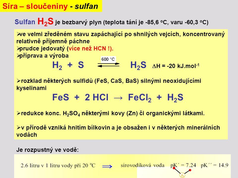  ve velmi zředěném stavu zapáchající po shnilých vejcích, koncentrovaný relativně příjemně páchne  prudce jedovatý (více než HCN !).  příprava a vý