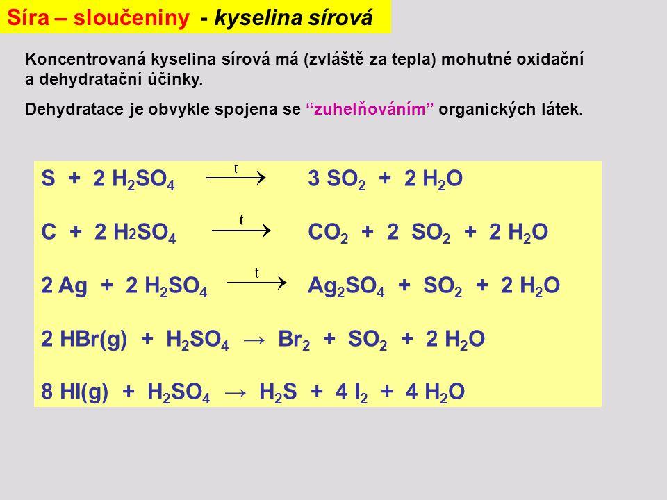 """Koncentrovaná kyselina sírová má (zvláště za tepla) mohutné oxidační a dehydratační účinky. Dehydratace je obvykle spojena se """"zuhelňováním"""" organický"""