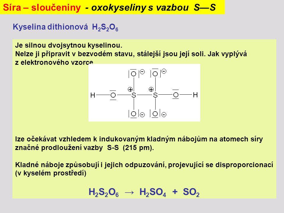 Je silnou dvojsytnou kyselinou. Nelze ji připravit v bezvodém stavu, stálejší jsou její soli. Jak vyplývá z elektronového vzorce lze očekávat vzhledem