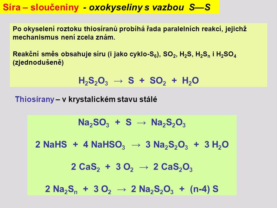 Po okyselení roztoku thiosíranů probíhá řada paralelních reakcí, jejichž mechanismus není zcela znám. Reakční směs obsahuje síru (i jako cyklo-S 6 ),