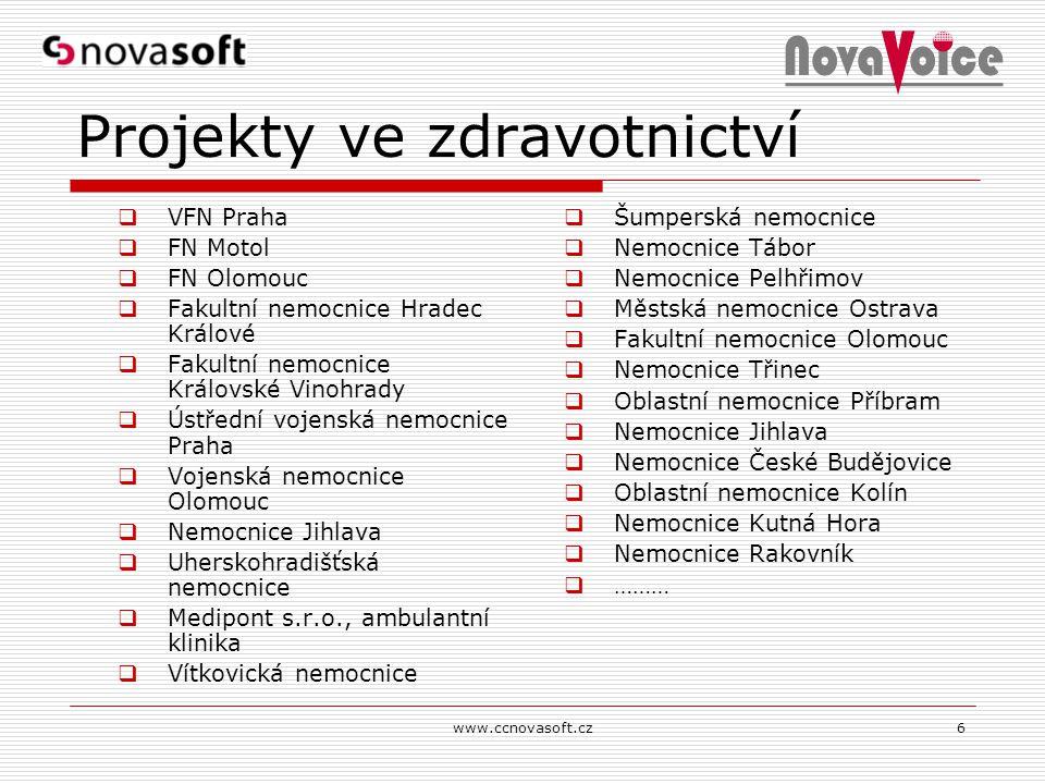 6 Projekty ve zdravotnictví  VFN Praha  FN Motol  FN Olomouc  Fakultní nemocnice Hradec Králové  Fakultní nemocnice Královské Vinohrady  Ústředn