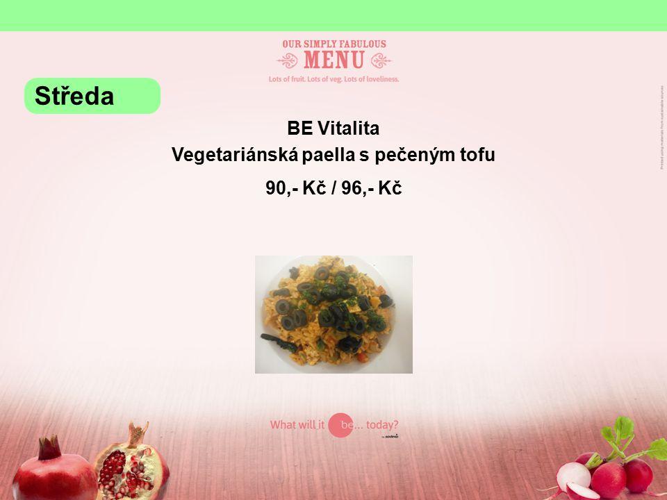 BE Vitalita Vegetariánská paella s pečeným tofu 90,- Kč / 96,- Kč Středa