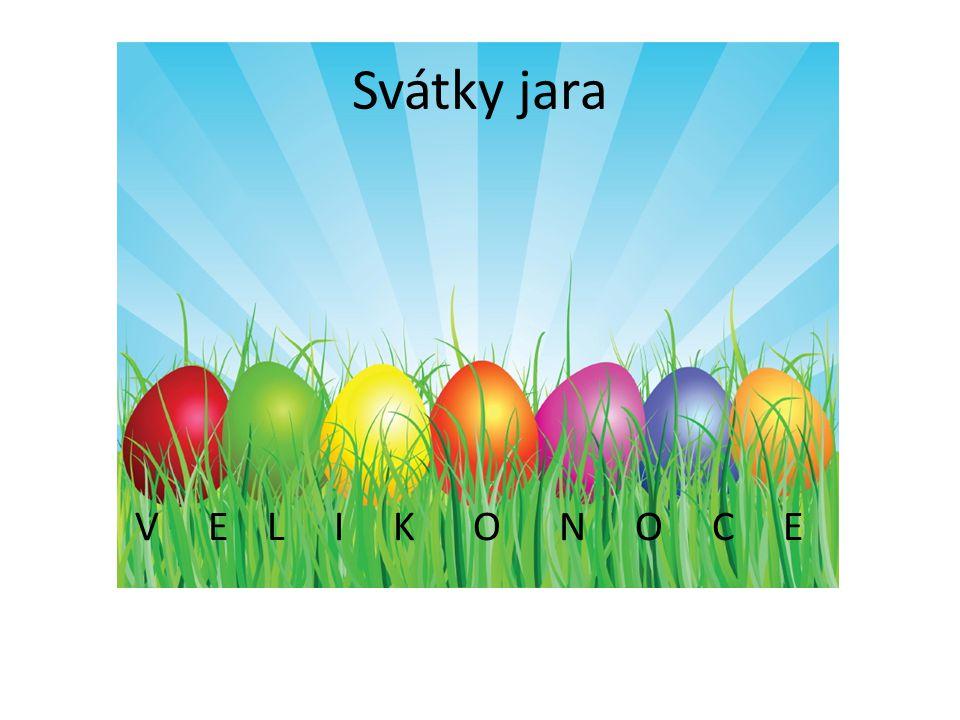 Svátky jara V E L I K O N O C E