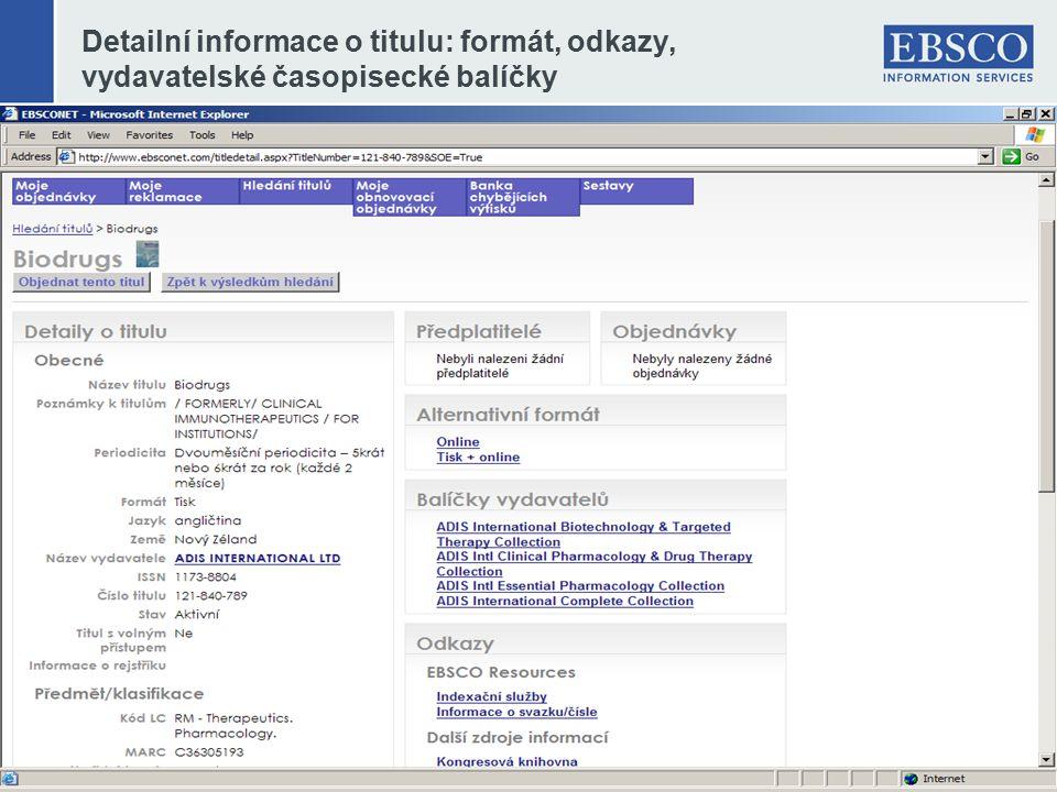 Detailní informace o titulu: formát, odkazy, vydavatelské časopisecké balíčky