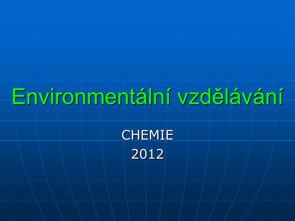Environmentální vzdělávání CHEMIE2012