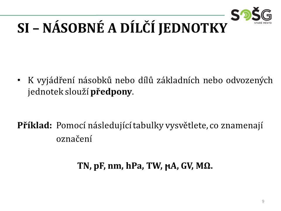 Tabulka č. 1 10