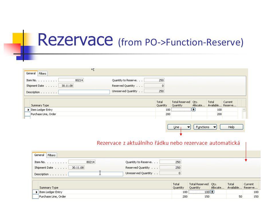 Rezervace (from PO->Function-Reserve) Rezervace z aktuálního řádku nebo rezervace automatická