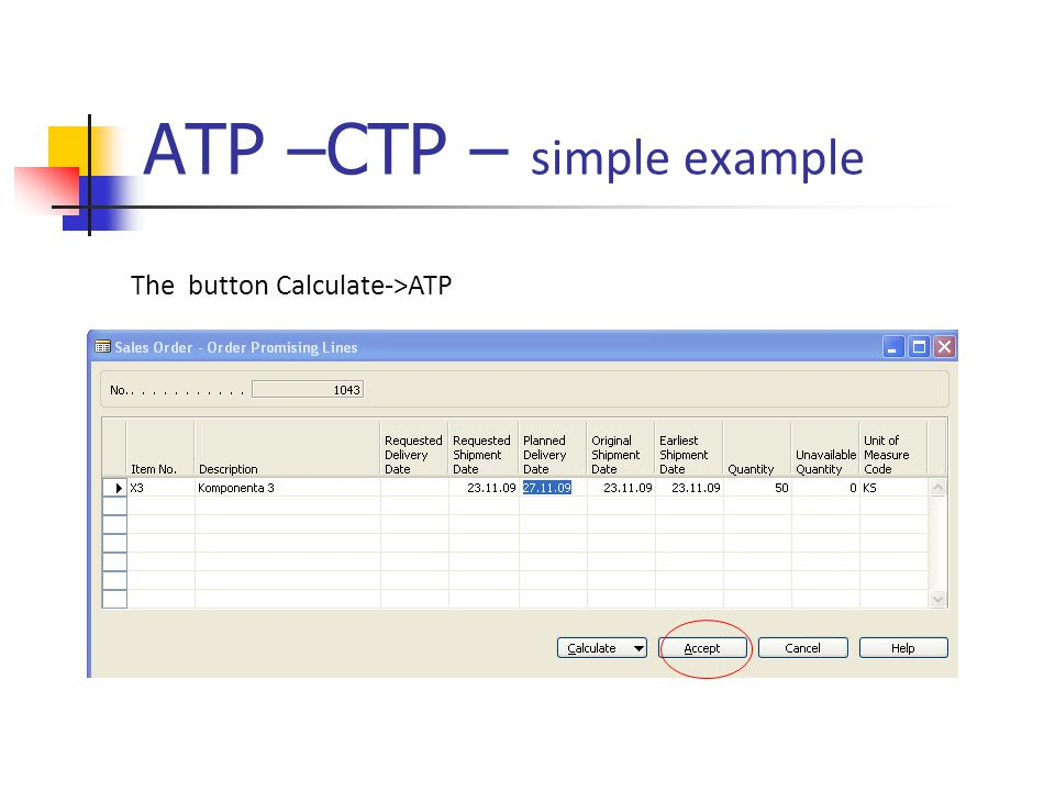 ATP –CTP – simple example The button Calculate->ATP