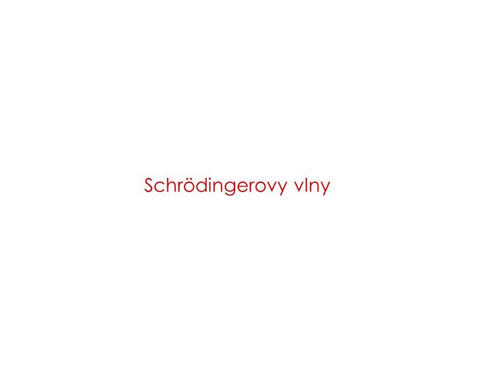 4 Volná částice: rovinná vlna tomu odpovídá Schrödingerova rovnice Částice ve vnějším poli: stacionární řešení de Broglie dvě řešení … stoj.