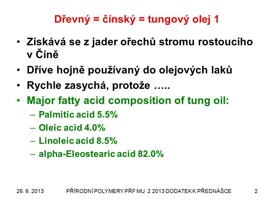 Dřevný = čínský = tungový olej 2 26.9.