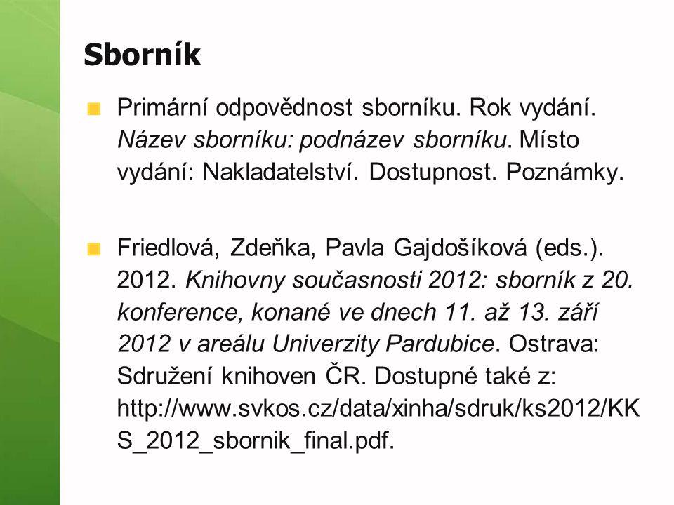 Sborník Primární odpovědnost sborníku. Rok vydání.