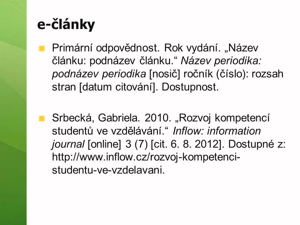 e-články Primární odpovědnost. Rok vydání.