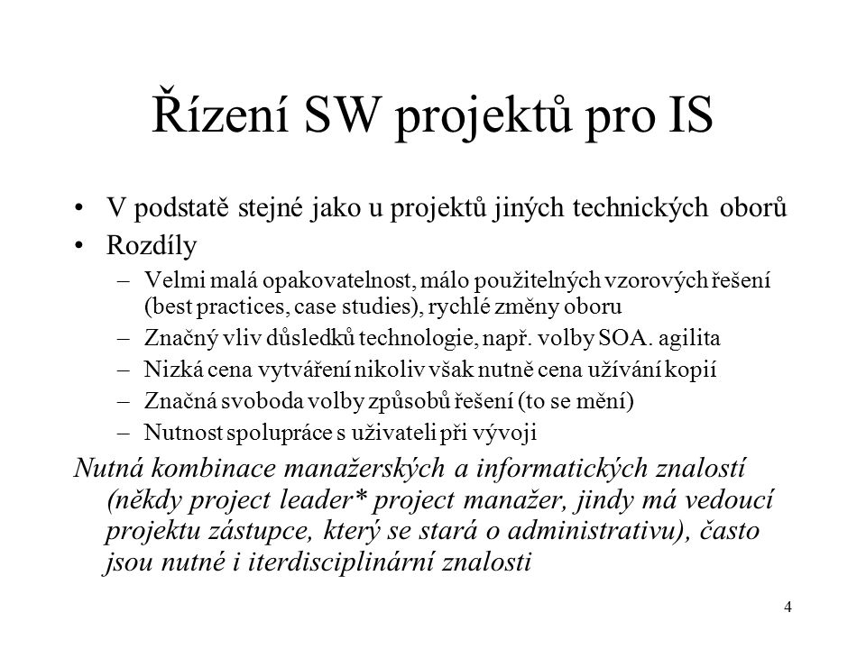 15 ISO 250xx, 270xx ISO 250xx: SW Products Quality Requirements and Evaluation, –několik subnorem –Náhrada ISIO 9000 9126 ISO 270xx Software security management ISO 20000 Management and processes
