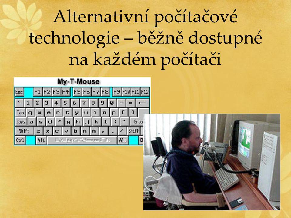 Alternativní počítačové technologie – běžně dostupné na každém počítači