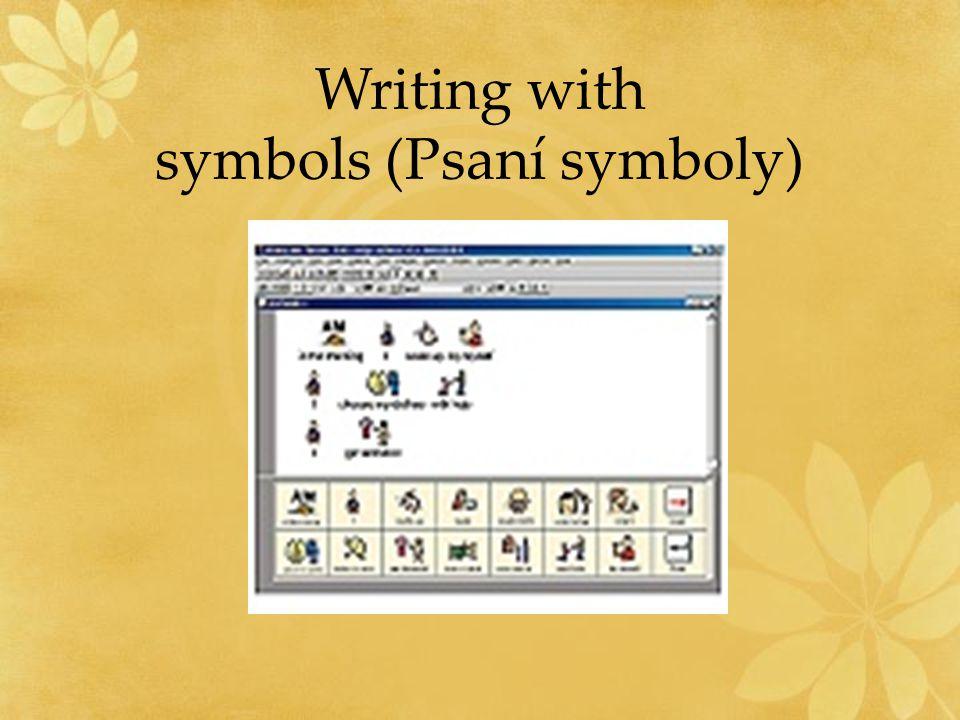 Writing with symbols (Psaní symboly)