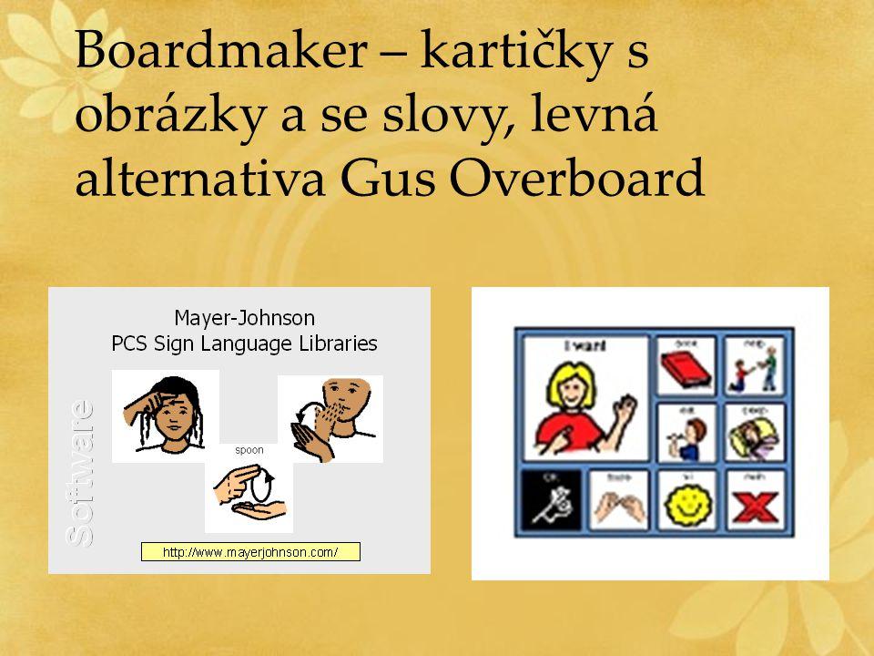 Boardmaker – kartičky s obrázky a se slovy, levná alternativa Gus Overboard