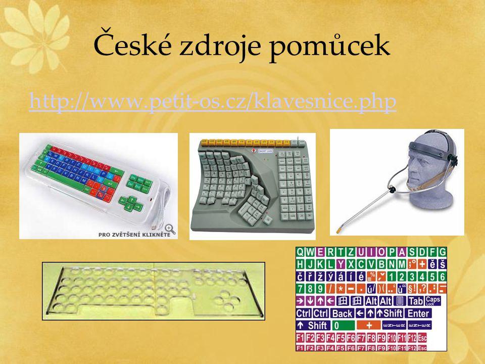 České zdroje pomůcek http://www.petit-os.cz/klavesnice.php