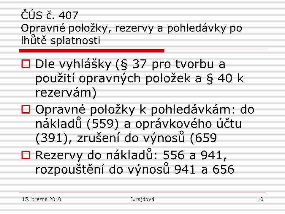 15.března 2010Jurajdová10 ČÚS č.