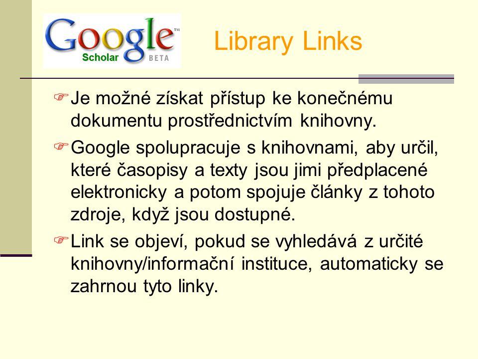  Je možné získat přístup ke konečnému dokumentu prostřednictvím knihovny.  Google spolupracuje s knihovnami, aby určil, které časopisy a texty jsou