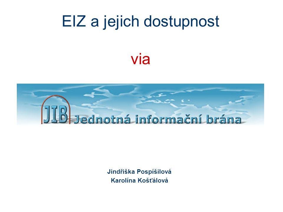 EIZ a jejich dostupnost via Jindřiška Pospíšilová Karolína Košťálová