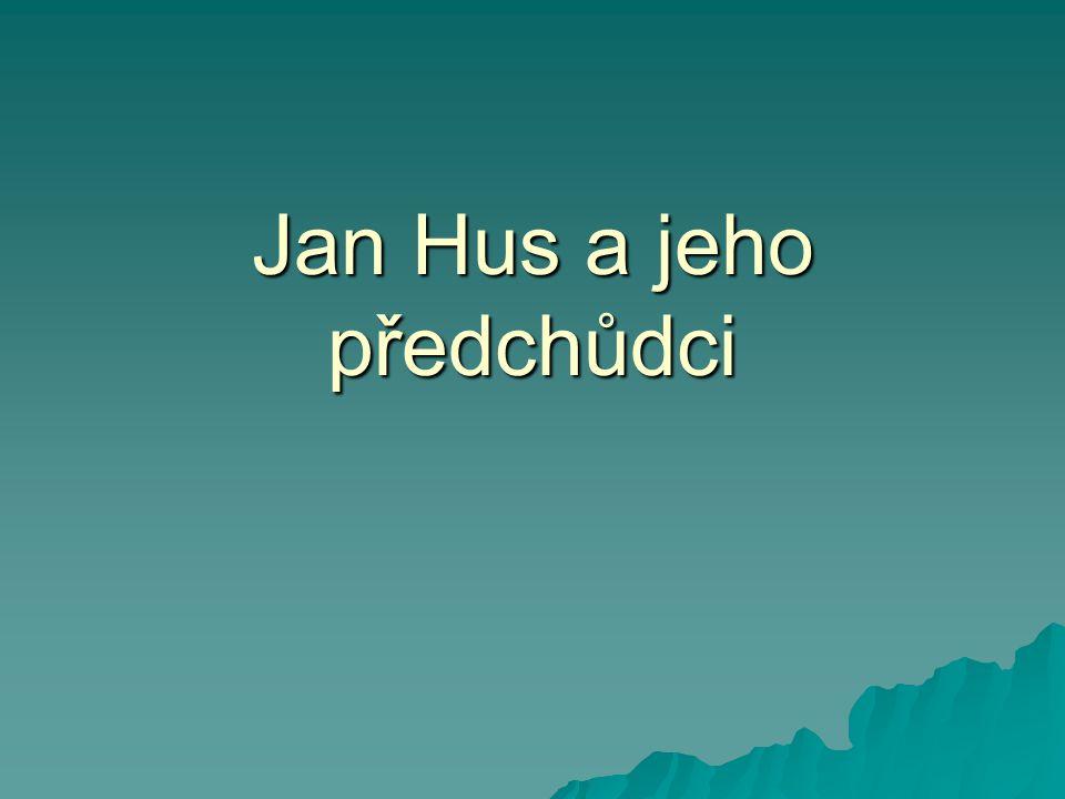 Jan Hus a jeho předchůdci