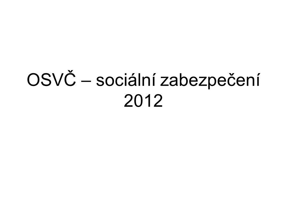 OSVČ – sociální zabezpečení 2012