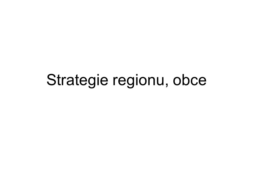 Strategie regionu, obce