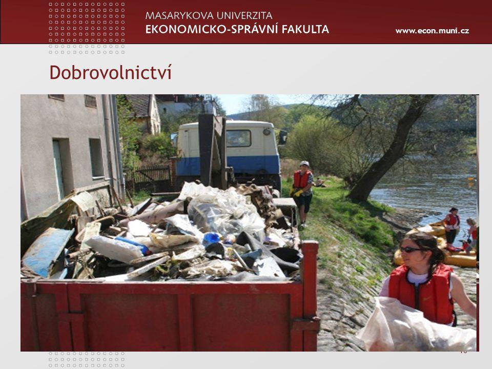 www.econ.muni.cz 16 Dobrovolnictví