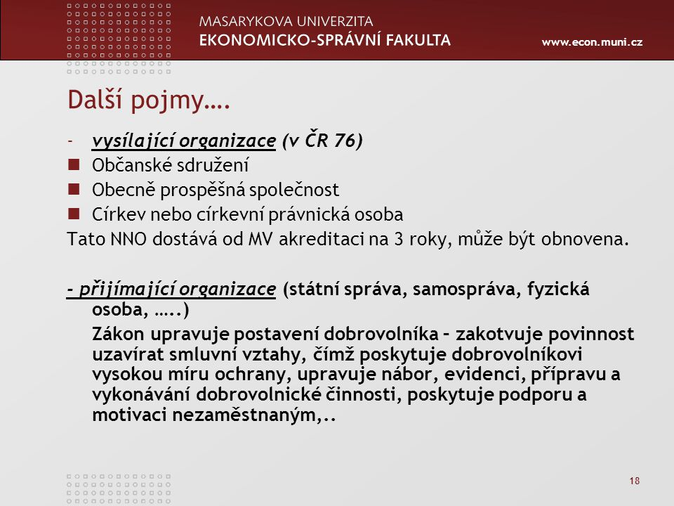 www.econ.muni.cz 18 Další pojmy….