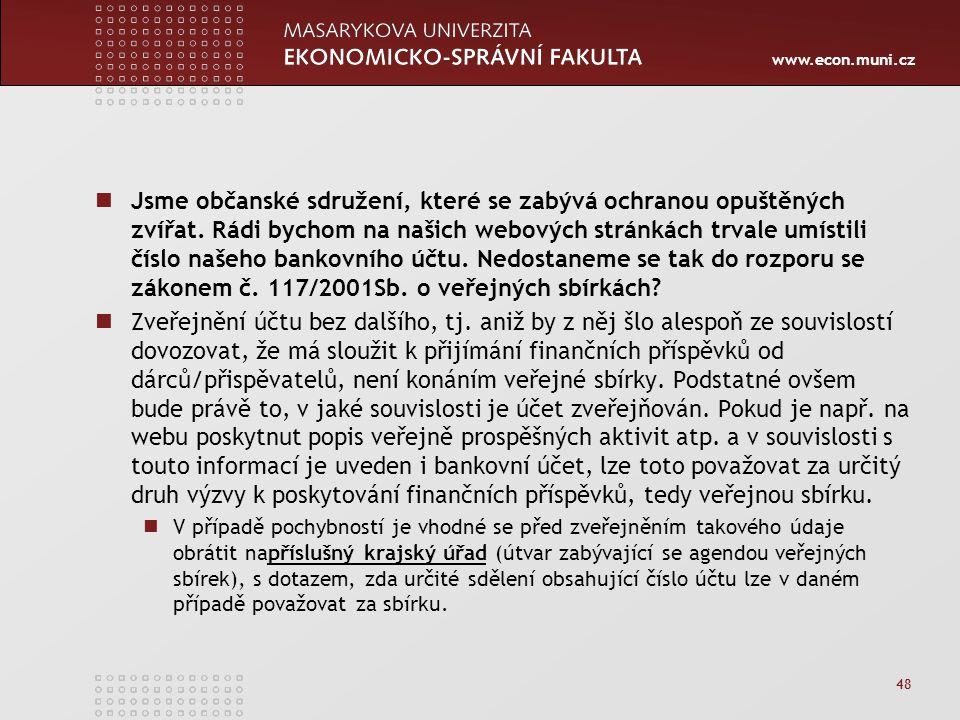 www.econ.muni.cz Jsme občanské sdružení, které se zabývá ochranou opuštěných zvířat.
