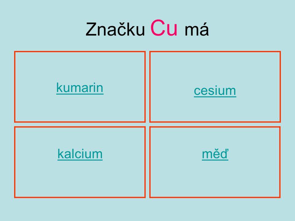 Značku Cu má kumarin kalciumměď cesium