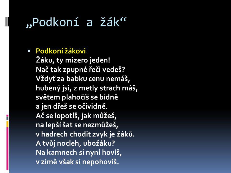 """""""Podkoní a žák  Podkoní žákovi Žáku, ty mizero jeden."""